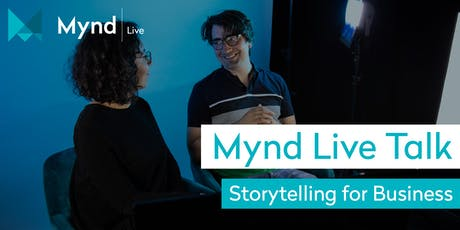 Mynd Live Talk – Storytelling for Business Tickets