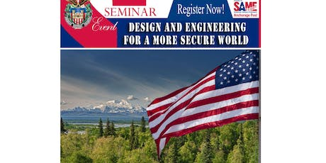 S.A.M.E. Seminar - Design and Engineering for a Safer World & DoD Briefings tickets