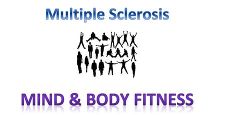 Multiple Sclerosis - Mind and Body Fitness tickets