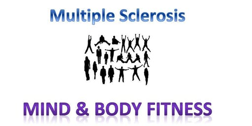 Multiple Sclerosis - Mind and Body Fitness