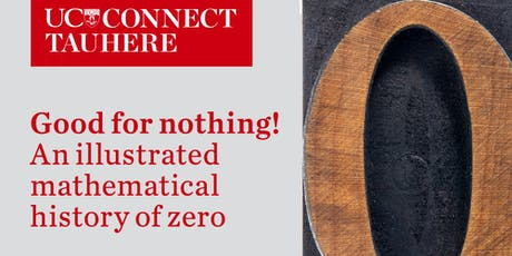 UC Connect: Good for nothing! – An illustrated mathematical history of zero tickets