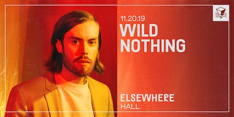 Wild Nothing @ Elsewhere (Hall) tickets