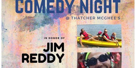 Comedy Night@Thatcher McGhee's: Jim Reddy Night! tickets