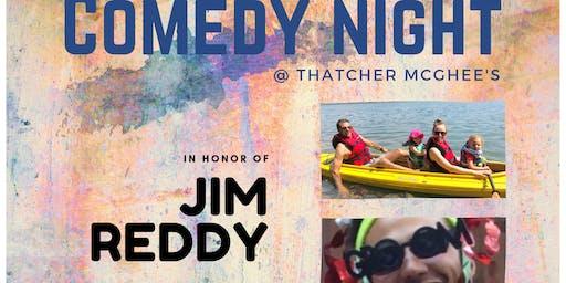 Comedy Night@Thatcher McGhee's: Jim Reddy Night!