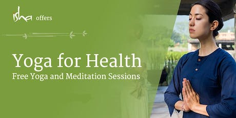 Yoga For Health - Free Session at the Isha Yoga Centre (London) tickets