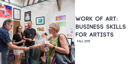 Work of Art: Business Skills for Artists (12 Week Course)