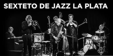 """Recital del """"Sexteto de Jazz La Plata"""" entradas"""