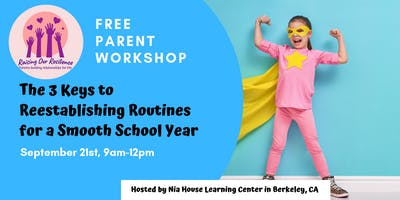 Free Parent Workshop: Establishing Routines for a Smooth School Year