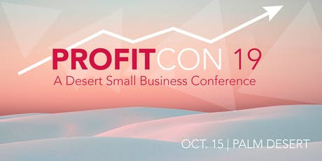 ProfitCON: A Desert Small Business Conference tickets