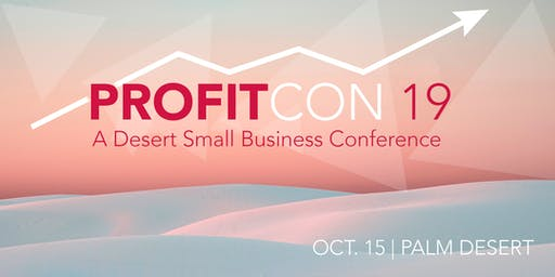 ProfitCON: A Desert Small Business Conference