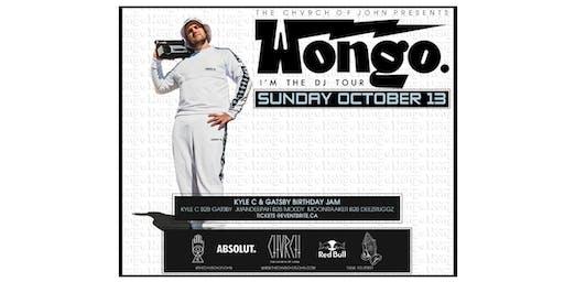 WONGO - Sunday Oct 13 (Long Weekend)