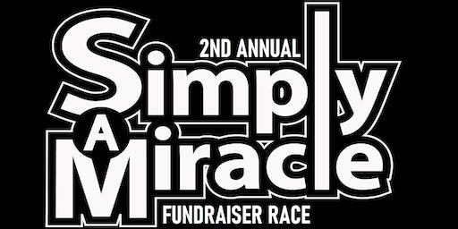 2nd Annual Simply A Miracle Fundraiser Race