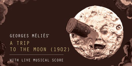 Georges Méliès' A Trip to the Moon (1902) tickets