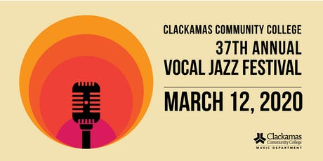 2020 Clackamas Community College Vocal Jazz Festival tickets