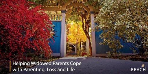 Helping Widowed Parents Cope with Parenting, Loss, and Life
