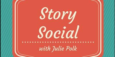 Story Social - Storytelling Open Mic with Julie Polk