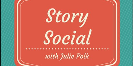 Story Social - Storytelling Open Mic with Julie Polk tickets