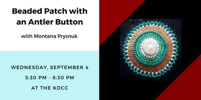 Workshop: Beaded Patch with an Antler Button