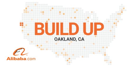Alibaba.com Build Up, Oakland tickets
