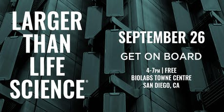 LARGER THAN LIFE SCIENCE | Get On Board tickets
