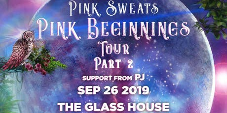 Pink Sweat$ with PJ tickets