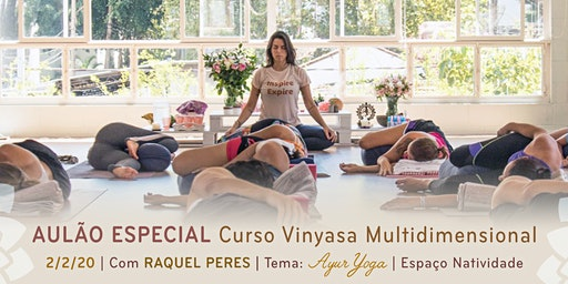 Aulão Especial com Raquel Peres | Tema: Ayur Yoga