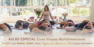 Aulão Especial com Raquel Peres | Tema: Vinyasa com vibrações ao Todo