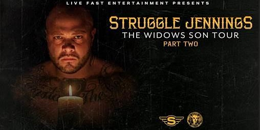 SOLD OUT! Struggle Jennings