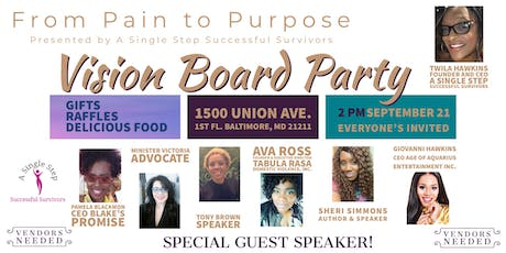 Successful Survivors Presents..From Pain To Purpose A Vision Board Party! tickets