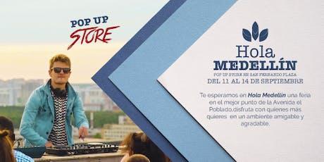 Hola Medellín Pop Up Store entradas
