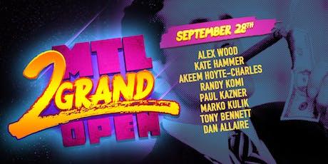 MTL 2 Grand Open - PRELIMS 4 tickets