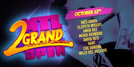 MTL 2 Grand Open - PRELIMS 6 tickets