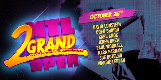 MTL 2 Grand Open - PRELIMS 8