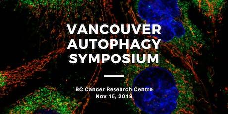 Vancouver Autophagy Symposium 2019 tickets
