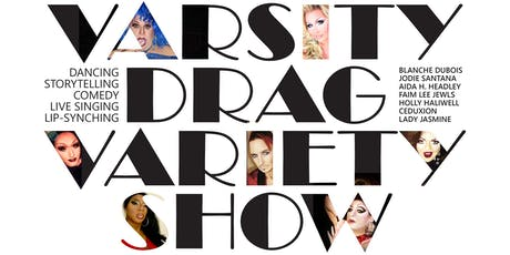 Varsity Drag: New, Expanded Variety Show tickets