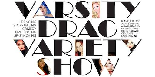 Varsity Drag: New, Expanded Variety Show
