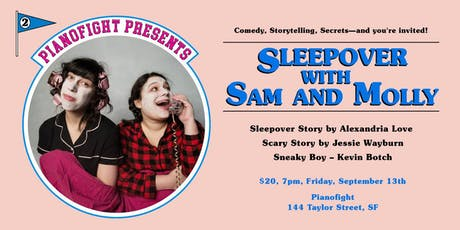 Sleepover with Sam & Molly tickets