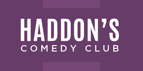 Haddon's Comedy Club presents: A Labor Day Showcase tickets
