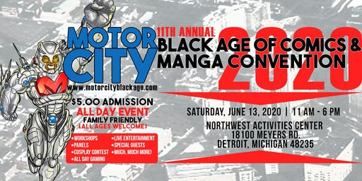 MOTOR CITY BLACK AGE OF COMICS/MANGA CON 2020