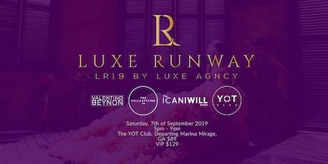 Luxe Runway (LR19) tickets