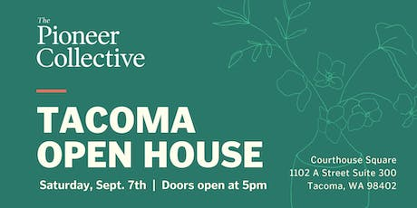 The Pioneer Collective Tacoma Open House tickets