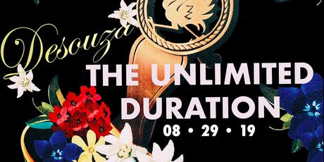 Desouza: The Unlimited Duration tickets
