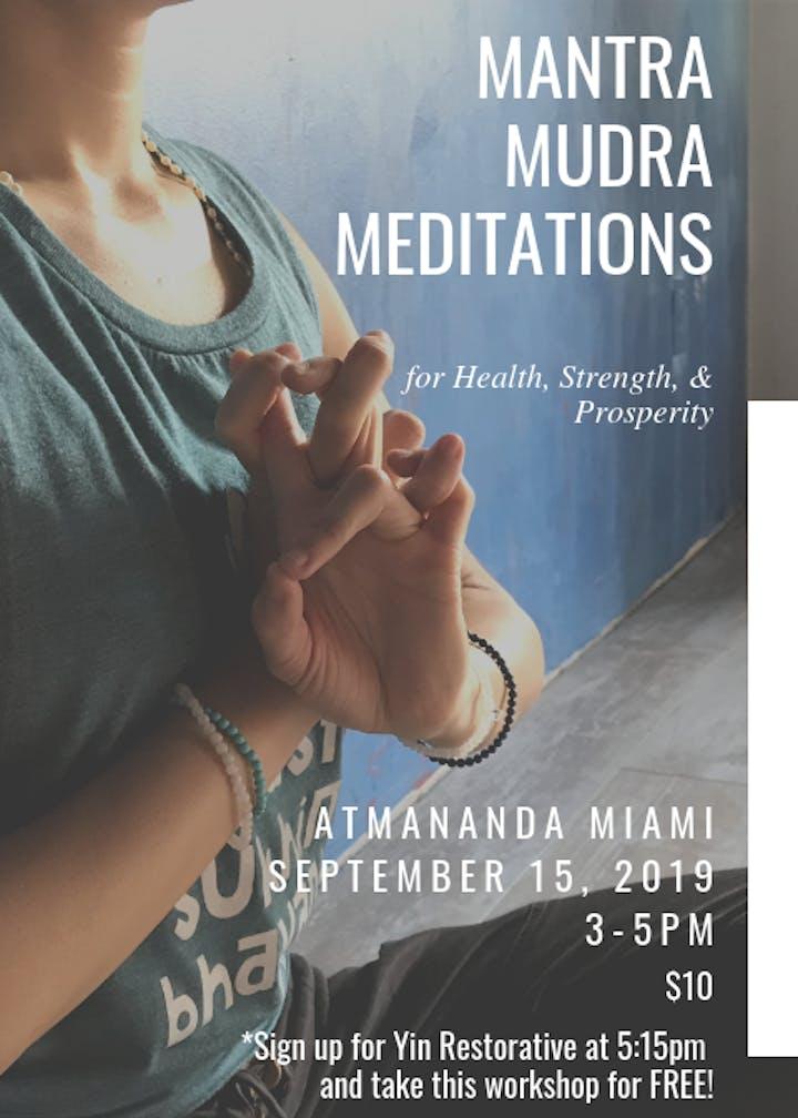 Mantra  Mudra  Meditations  w/ Shely Chen