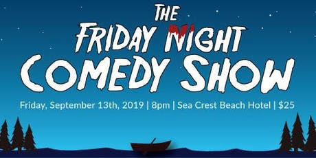 The Friday Night Comedy Show tickets