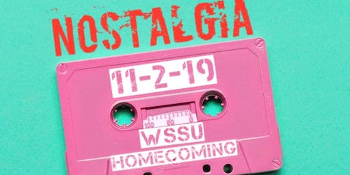 TyInspired and POLKA Presents: WSSU Homecoming Nostalgia Kickback