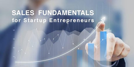 Sales Fundamentals for Startup Entrepreneurs tickets