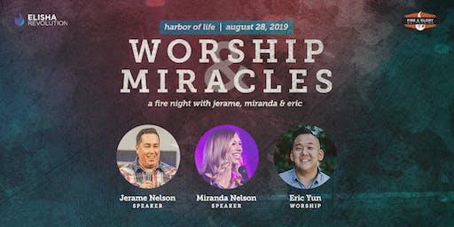 Worship & Miracles: A Fire Night with Jerame, Miranda & Eric