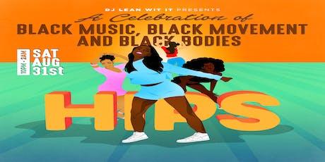 DJ Lean Wit It Presents HIPS tickets
