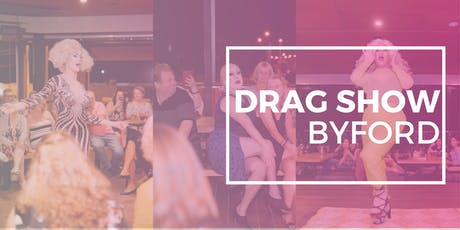 BYFORD DRAG SHOW OCTOBER tickets