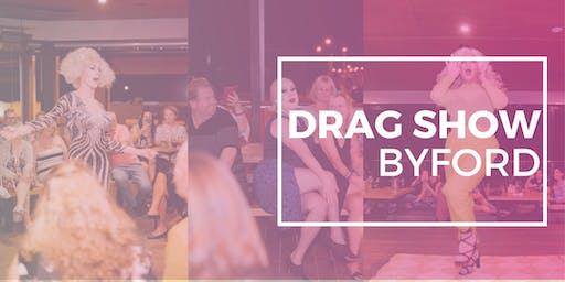 BYFORD DRAG SHOW OCTOBER